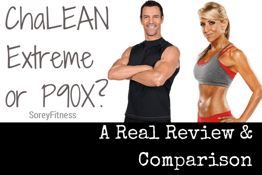ChaLEAN Extreme or P90X : How to choose?