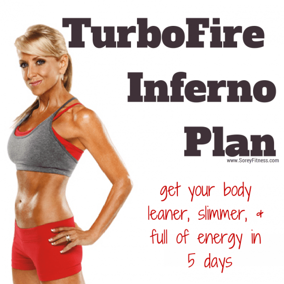 TurboFire Inferno Plan – Get Your Body Leaner & Full of Energy!
