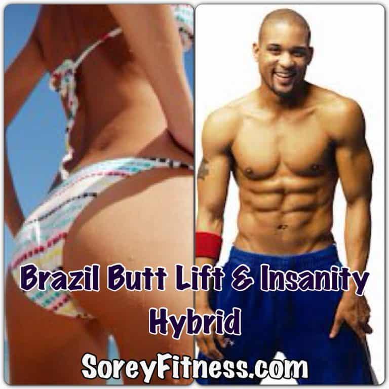 Brazil Butt Lift Insanity Hybrid Workout Schedule