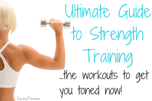 Strength Training: Women's Guide to Toned or Sculpted Muscles