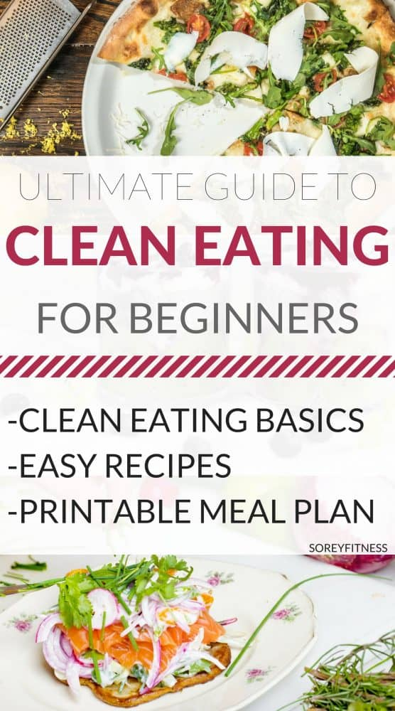 Clean Eating For Beginners Eat Clean Meal Plan Tips and Food Lists