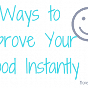 Improve your mood insantly