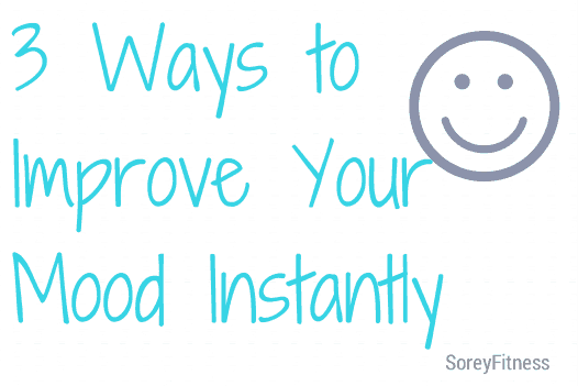 3 Ways to Improve Your Mood Instantly – 3 Natural Mood Boosters