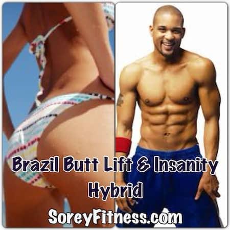 Insanity Brazil Butt Lift Hybrid