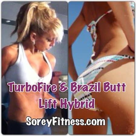 TurboFire Brazil Butt Lift Hybrid