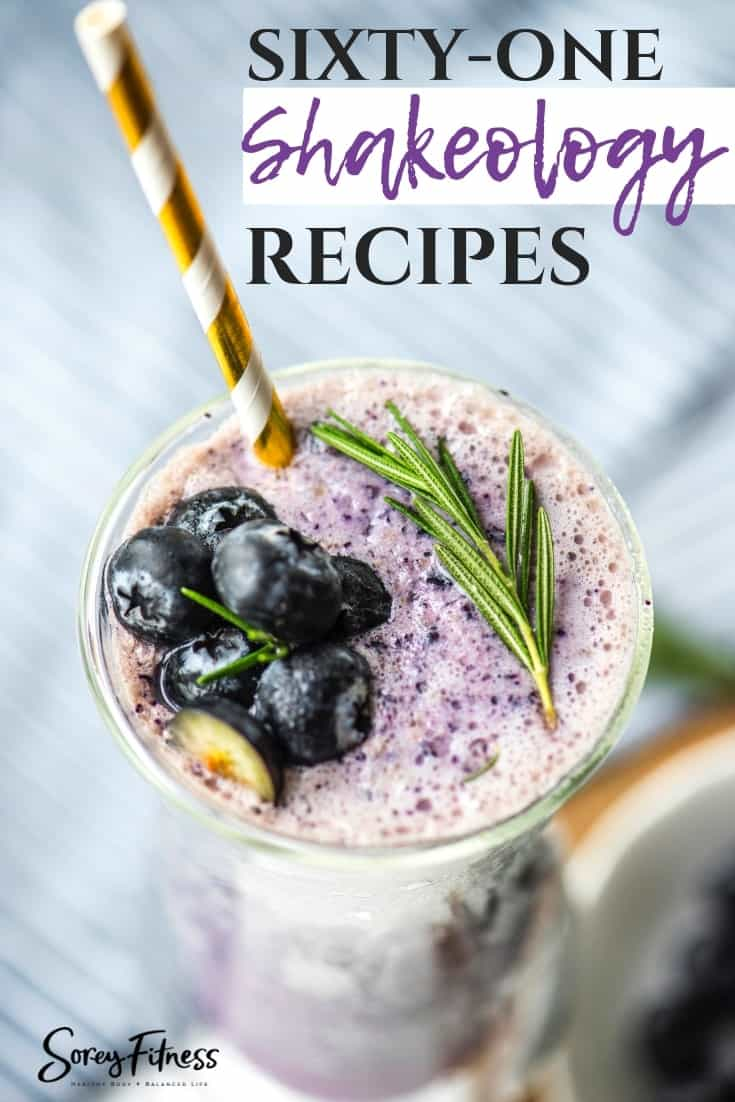 61 Shakeology Recipes for Every Flavor : Chocolate, Greenberry, Vanilla, Strawberry and Cafe latte