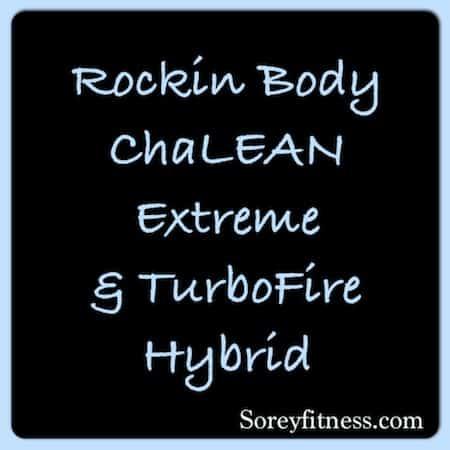 Rockin Body ChaLEAN Extreme TurboFire Hybrid Workout