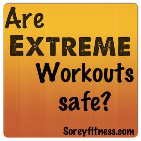 Are Extreme Workouts to Lose Weight Safe? + 4 Extreme Workout Reviews