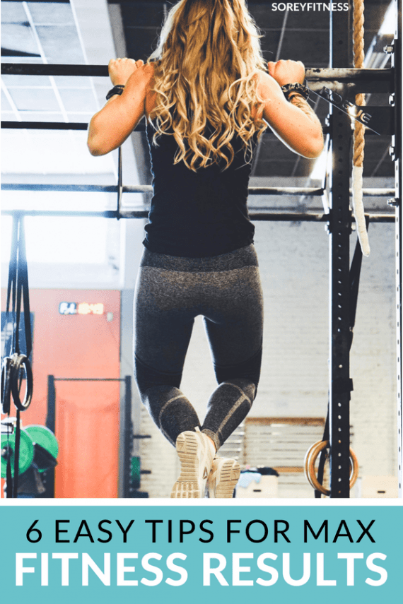 6 tips to max fitness results