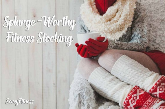 17 Splurge-Worthy Fitness Stocking Stuffers