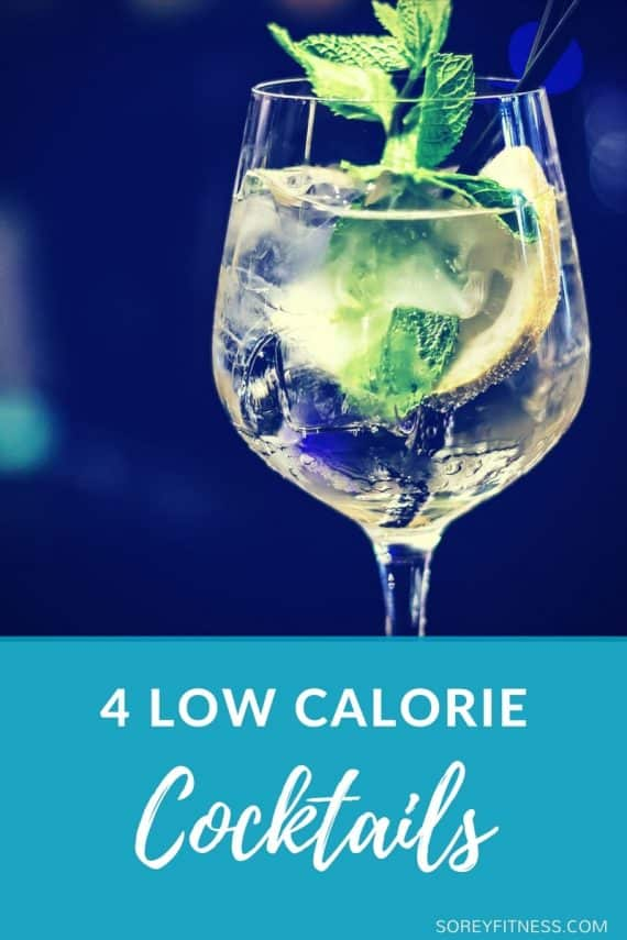 Low Calorie Cocktails to fit your healthy lifestyle and weight loss