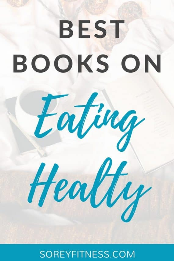 Best Books for Healthy Eating & a Balanced Life - Eat Clean, Paleo, and Whole 30 books outlined!