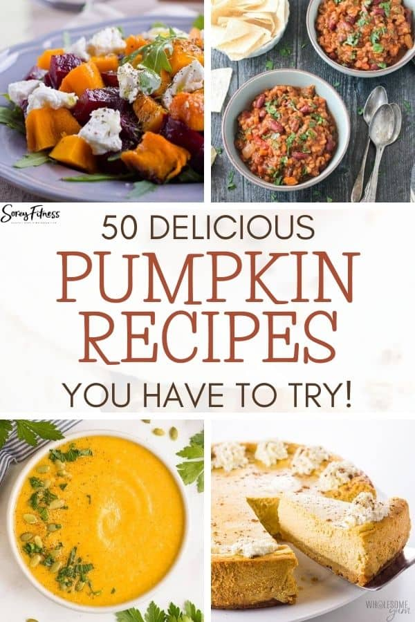 collage of 4 pumpkin recipes with text overlay