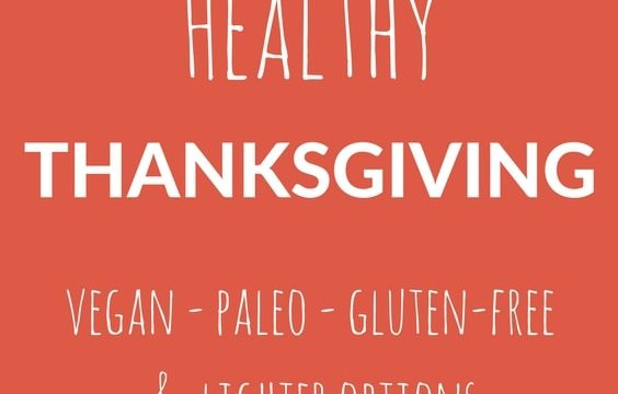 These healthy Thanksgiving recipes don't look or taste like a compromise. Our favorite paleo, vegan, and gluten-free side dishes and desserts in one place.