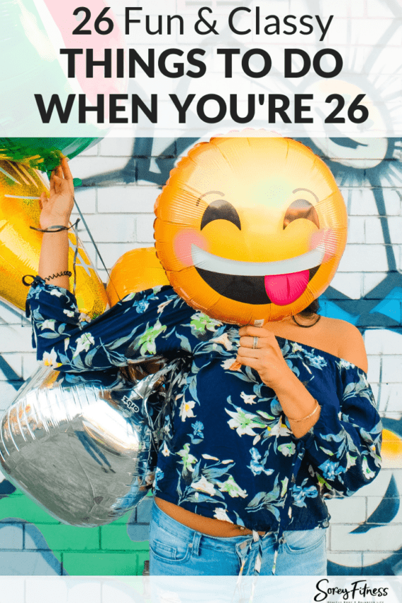26 Things to Do When You're 26