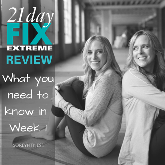 21 Day Fix Extreme Review Week 1