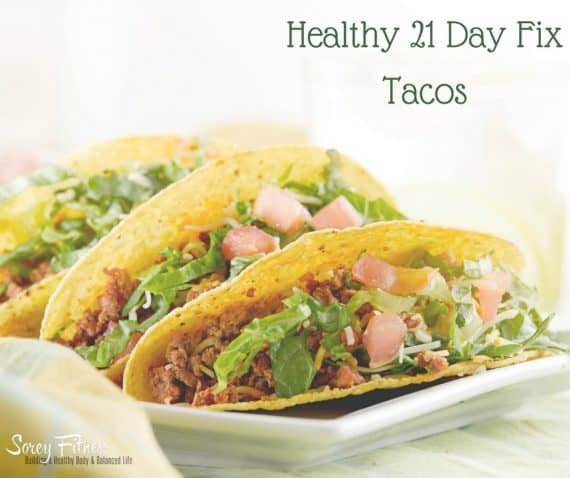 21 Day Fix dinner Tacos