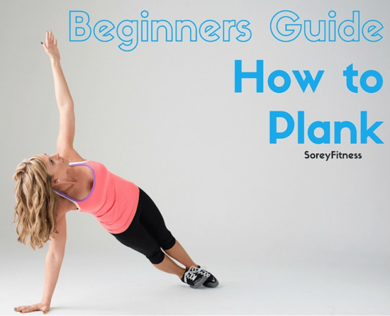 Beginners Guide: How to Plank To Shrink Your Waist