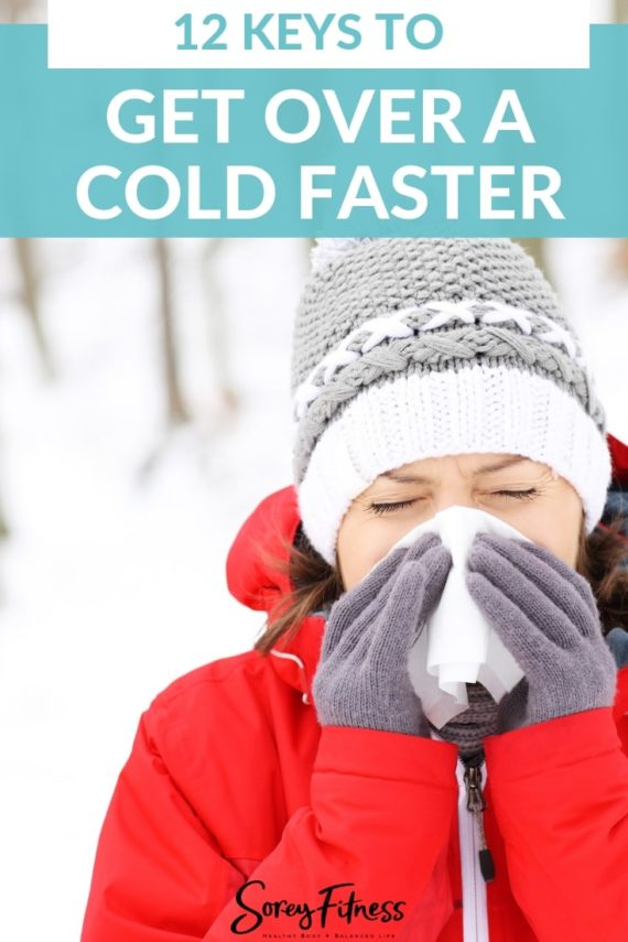12 Keys to Get Over Being Sick Faster - Simple cold remedies you can do at home to feel better faster! #winter #coldseason #fluseason #sick #sickday #healthyliving #wellness