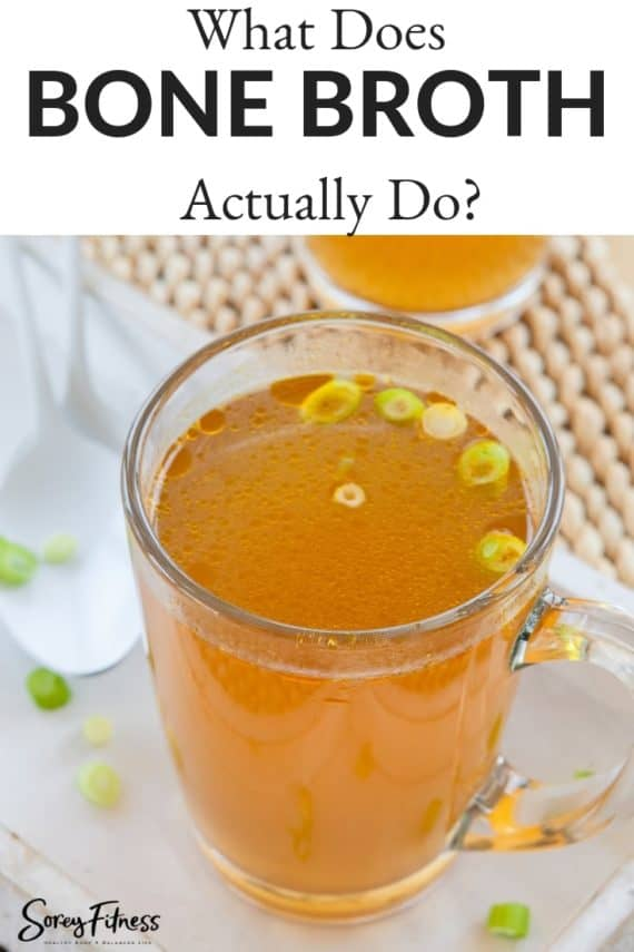 What does bone broth actually do?