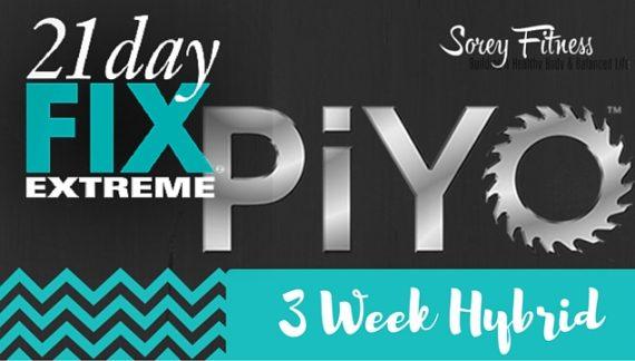 21 Day Fix Extreme PiYo Hybrid Workout Calendar