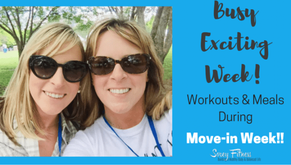 Move In Week! Simple Meal Plan & Workouts for a Busy Move