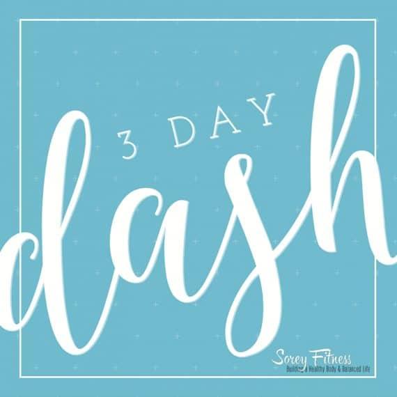 3 Day Dash Meal Plan