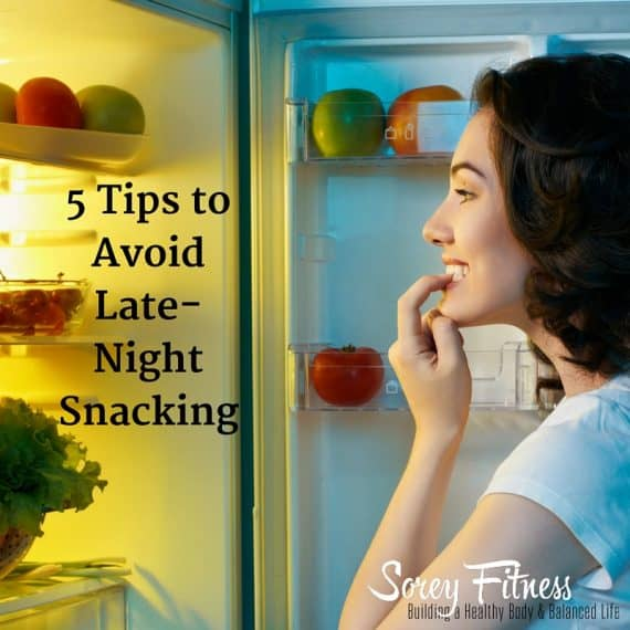 5 Tips to Avoid Late-Night Snacking