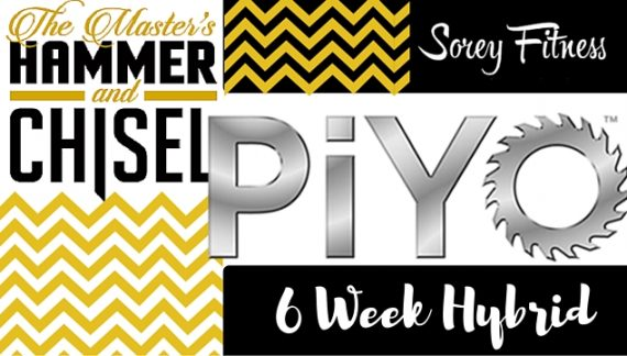 PiYo Hammer and Chisel Hybrid Workout Calendar
