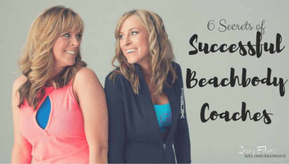 Successful Beachbody Coaches – 6 Secrets of Top Coaches