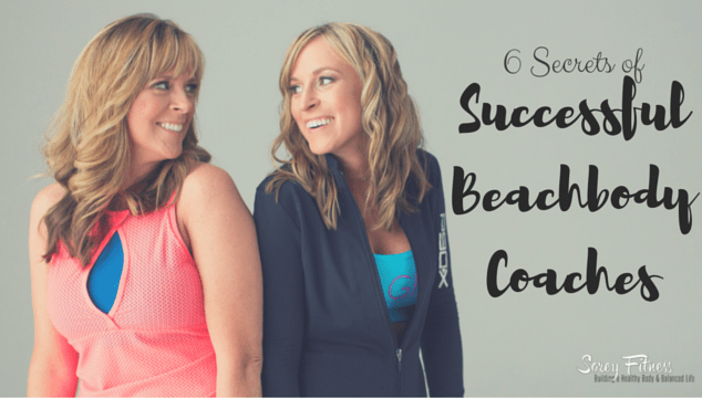 Successful Beachbody Coaches – 6 Secrets of Top Coaches