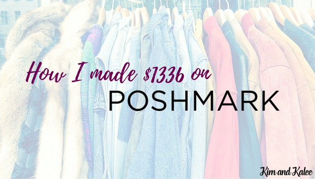 How I made $1336 on Poshmark: Is it Right for You too?