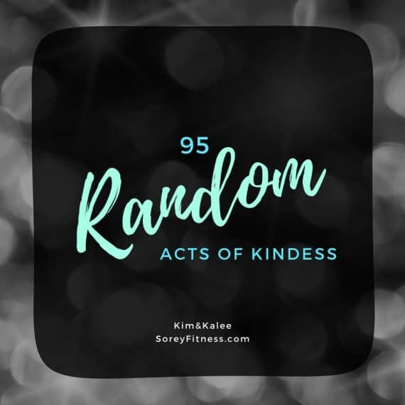 95 Random Acts of Kindness Ideas + 2 Games to Promote Kindness