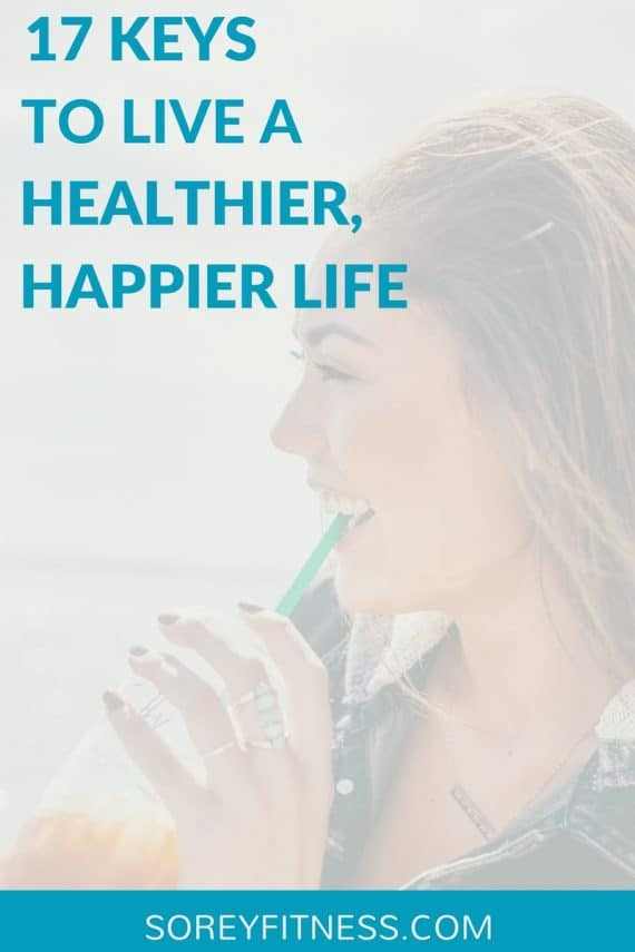 healthier happier - 17 tips to organize your life
