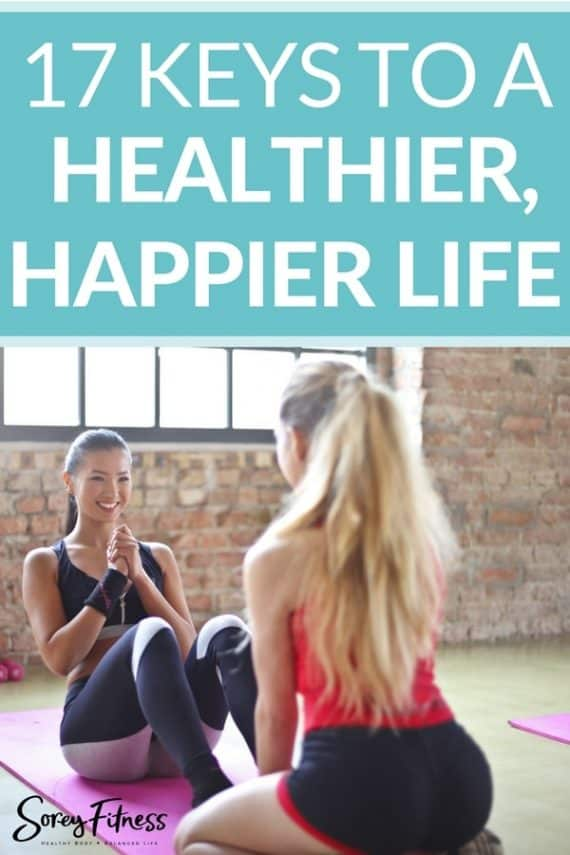 Organize your life to be healthier and happier
