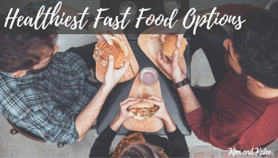 healthiest fast food options