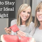 5 Tips to Stay at Your Ideal Weight