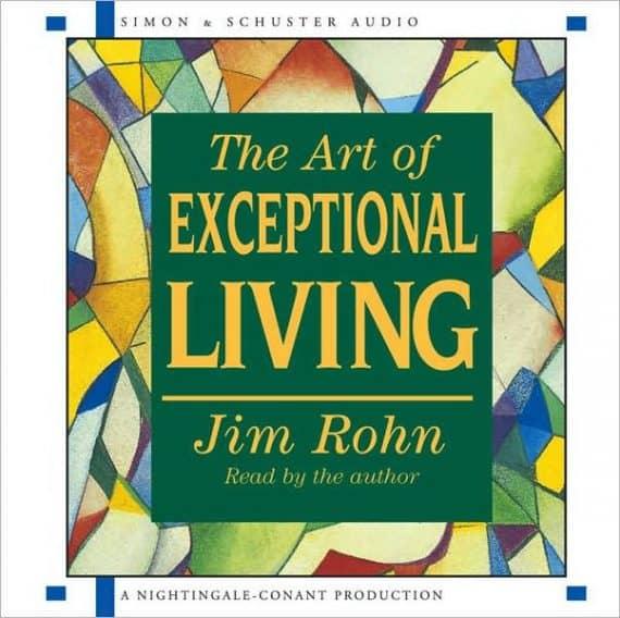 art of exceptional living Jim Rohn