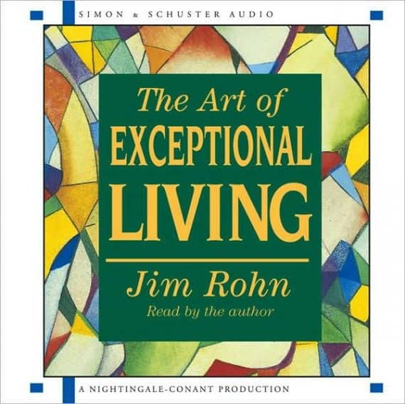 art of exceptional living Jim Rohn