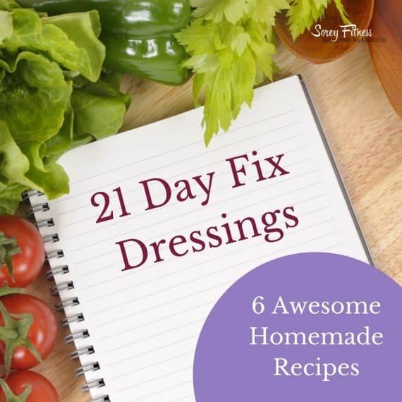 21 Day Fix Dressing – Ready Made vs Homemade Recipes