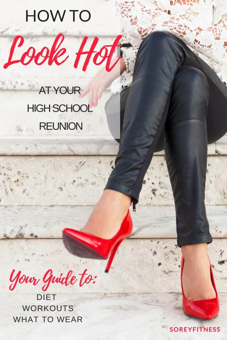 High School Reunion Diet Plan: How to Look Hot at The Class Reunion