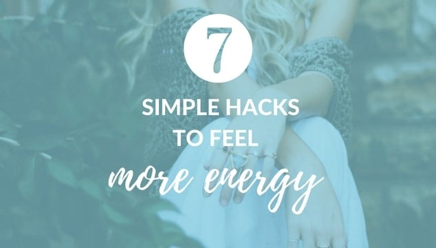 7 Surprising Tricks to Feeling More Energy