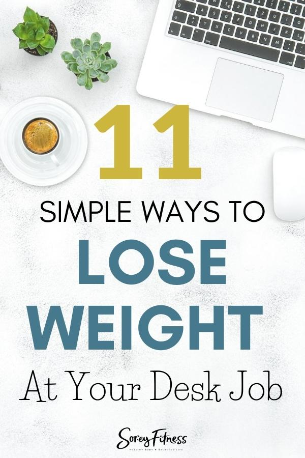 Lose Weight with a Desk Job