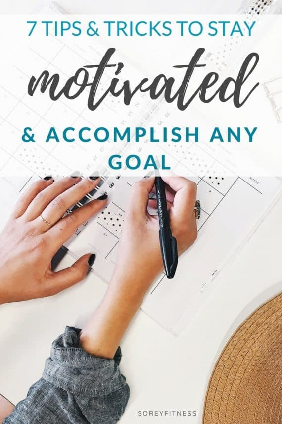 We all lost motivation somedays! Get our guide to staying motivated to accomplish any goal! These 7 tips will help you accomplish anything!