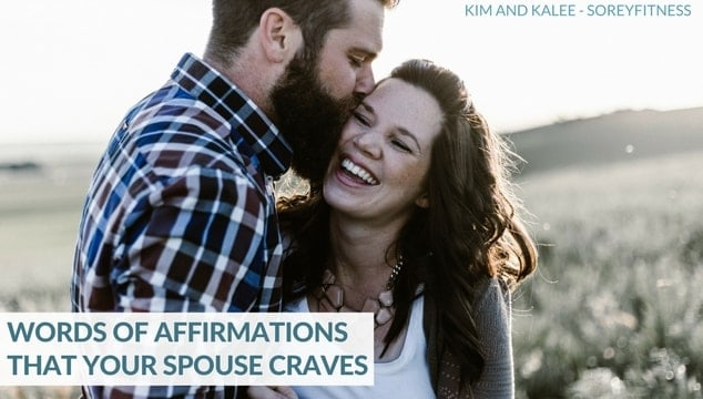 74 Words of Affirmation For Your Spouse