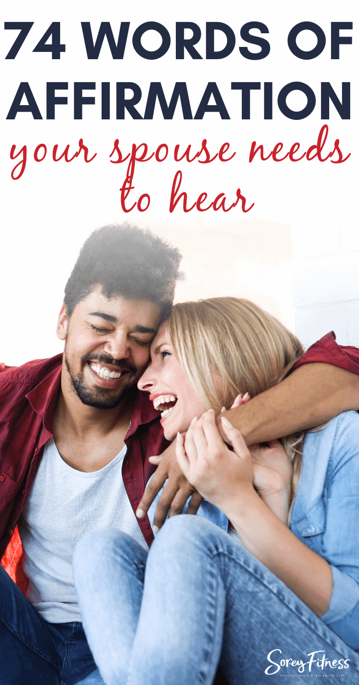 """Couple laughing with the text overlay reading """"74 Words of Affirmation Your Spouse Needs to Hear"""""""