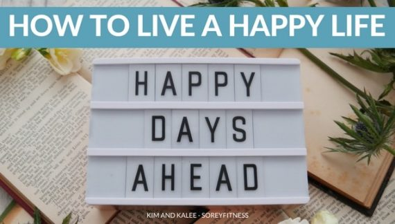 27 Tricks to Finding Happiness – How to Live a Happy Life