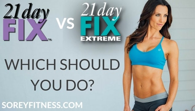 21 Day Fix vs 21 Day Extreme [Comparison]