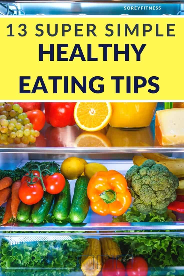 Healthy Eating Tips written on a healthy foods