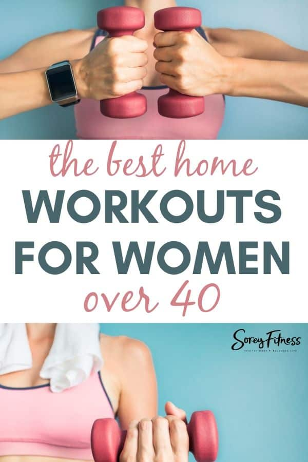 "Collage of a woman holding pink hand weights in a pink sports bra with the words ""home workouts for women over 40"" in the middle"